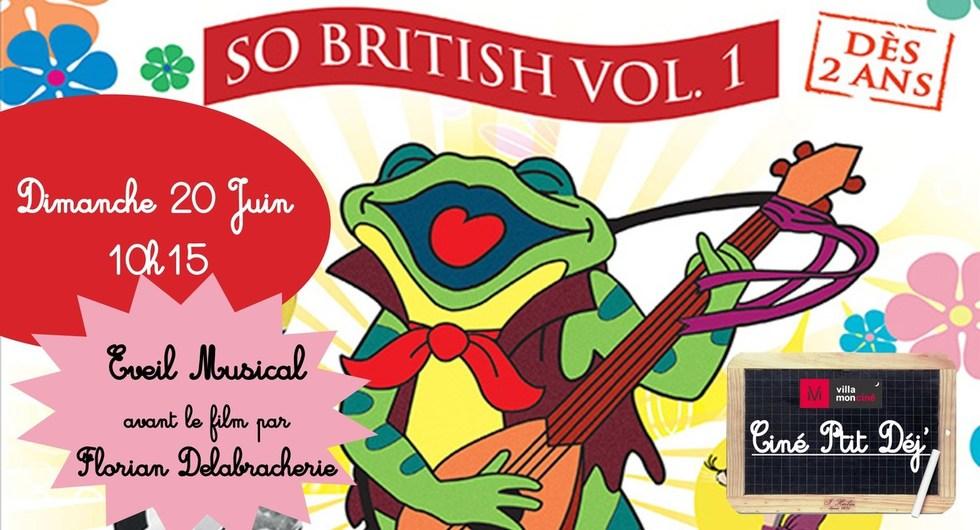 Ciné P'tit Déj & Éveil Musical - Spécial fête de la Musique :  So British