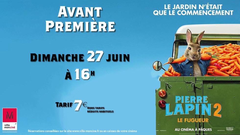Avant-Première : Pierre Lapin 2 - Dimanche 27 juin à 16h