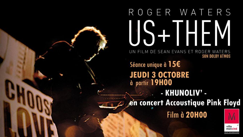 Ciné-Concert : Roger Waters - Us + them // Jeu. 3 Oct. dès 19h